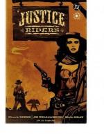 Justice Riders - Chuck Dixon, J.H. Williams III, Mick Gray