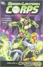 Green Lantern Corps, Vol. 4: Sins of the Star Sapphire - Peter J. Tomasi, Patrick Gleason, Luke Ross, Drew Geraci, Fabio Laguna, Pat Gleason