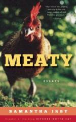Meaty: Essays - Samantha Irby, Lauryn Lewis