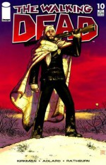 The Walking Dead, Issue #10 - Robert Kirkman, Tony Moore, Charlie Adlard