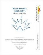 Reconstruction (SparkNotes History Notes) - SparkNotes Editors, SparkNotes Editors