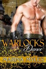 A Warlock's Dance - Marina Myles