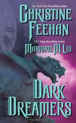 Dark Dreamers (Dark, #7b) - Christine Feehan, Marjorie M. Liu