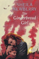 The Gingerbread Girl - Sheila Newberry, Julia Franklin