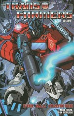 Transformers, Volume 1: For All Mankind (Transformers (Idw)) - Mike Costa, Don Figueroa