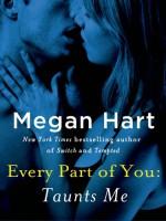 Taunts Me - Megan Hart