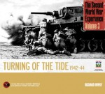 The Second World War Experince, Volume 3: Turning of the Tide 1942-44 - Richard Overy, Imperial War Museum