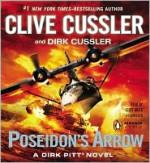 Poseidon's Arrow - Dirk Cussler, Clive Cussler, Scott Brick