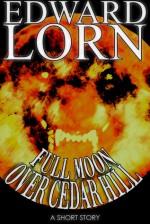 Full Moon Over Cedar Hill - Edward Lorn