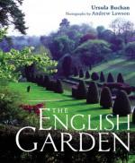 The English Garden - Ursula Buchan, Andrew Lawson