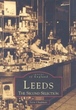 Leeds: The Second Selection - Vera Chapman