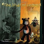 The Stuff of Legend, Vol. 1: The Dark Part 1 (The Stuff of Legend V1: The Dark) - Mike Raicht, Brian Smith, Charles Paul Wilson III, Jon Conkling, Michael DeVito