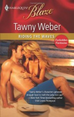 Riding the Waves - Tawny Weber