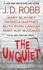 The Unquiet - J.D. Robb, Patricia Gaffney, Mary Kay McComas, Mary Blayney, Ruth Ryan Langan