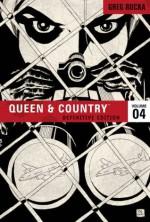 Queen & Country, Vol. 4, Definitive Edition - Greg Rucka, Antony Johnston, Brian Hurtt, Scott Morse, Rick Burchett, Christopher J. Mitten