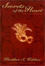 Secrets of the Heart - Heather Webber