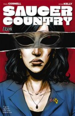 Saucer Country #2 - Paul Cornell, Ryan Kelly