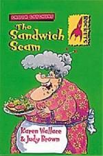 The Sandwich Scam (Rockets) - Karen Wallace, Judy Brown
