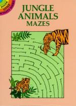 Jungle Animals Mazes (Dover Little Activity Books (Paperback)) - Dianne Gaspas-Ettl, Patricia Wynne