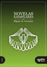 Novelas Ejemplares de Miguel de Cervantes - Miguel de Cervantes Saavedra, Marcos Vergara, Alejandro Farias