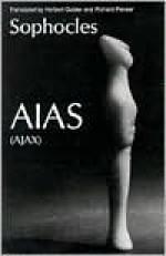 Aias (Ajax) - Sophocles, Richard Pevear, Herbert Golder