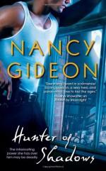 Hunter of Shadows - Nancy Gideon
