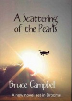 A Scattering Of Pearls - Bruce Campbell