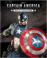 Captain America The First Avenger: (Film) Movie Storybook - Elizabeth Rudnick