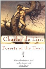 Forests of the Heart - Charles de Lint