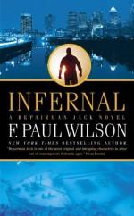 Infernal - F. Paul Wilson