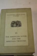 The American Novel And The Nineteen Twenties - Malcolm Bradbury, D.J. Palmer