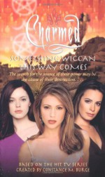 Something Wiccan This Way Comes - Emma Harrison, Constance M. Burge
