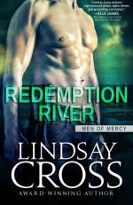 Redemption River: Men of Mercy - Lindsay Cross