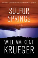 Sulfur Springs: A Novel (Cork O'Connor Mystery Series) - William Kent Krueger