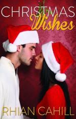 Christmas Wishes - Rhian Cahill