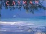 Cayman: A Photographic Journey Through the Islands - Amanda Lumry, Laura Hurwitz