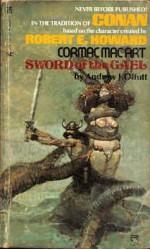 Cormac MacArt: Sword of the Gael - Andrew J. Offutt