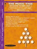The Music Tree Keyboard Technic: Part 3, 2 CDs & 2 General MIDI Disks - Frances Clark, Louise Goss, Sam Holland