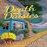Death & Daisies - Amanda Flower, Eilidh Beaton