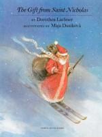 The Gift from Saint Nicholas - Dorothea Lachner, Maja Dusíková, J. Alison James