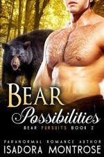 Bear Possibilities - Isadora Montrose
