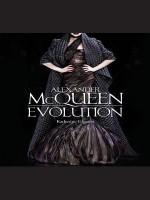 Alexander McQueen: Evolution - Katherine Gleason