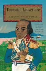 Toussaint Louverture (Vintage) - Madison Smartt Bell