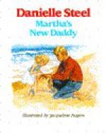 Martha's New Daddy - Danielle Steel, Jacqueline Rogers