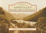 Asheville's River Arts District: 15 Historic Postcards - Rob Neufeld
