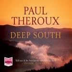 Deep South - Paul Theroux, John McDonough, Whole Story Audiobooks