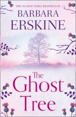 The Ghost Tree - Barbara Erskine