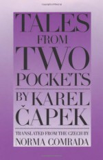 Tales from Two Pockets - Karel Čapek, Norma Comrada