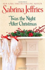 'Twas the Night after Christmas - Sabrina Jeffries