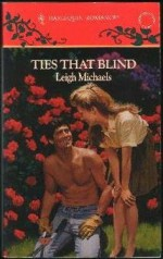 Ties That Blind (Harlequin Romance, No. 3263) - Leigh Michaels